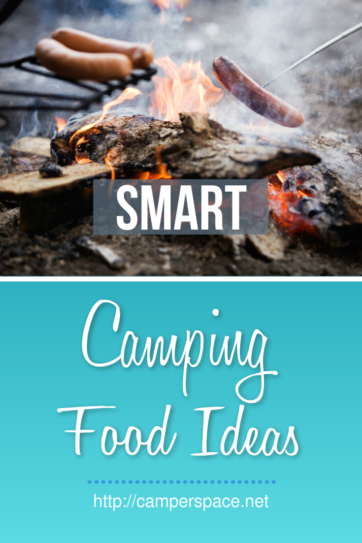 Smart Camping Food Tips And Ideas